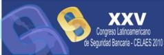 XXV CONGRESO LATINOAMERICANO DE SEGURIDAD BANCARIA - CELAES