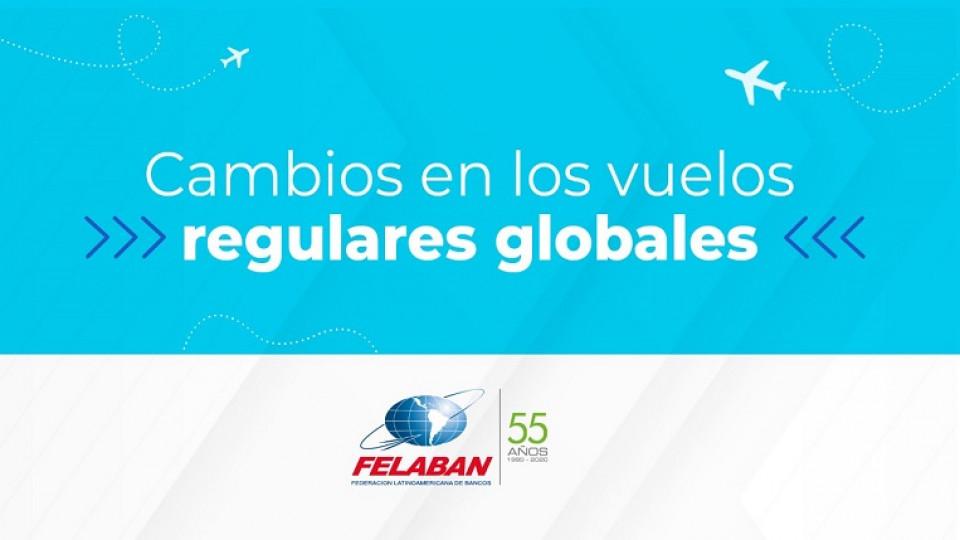 Cambios en los vuelos regulares globales