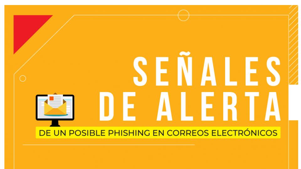 Señales de alerta de un posible Phishing en correos electrónicos