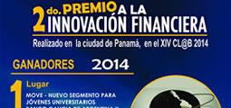 PREMIACIÓN SEGUNDA VERSIÓN DEL PREMIO A LA INNOVACIÓN FINANCIERA FELABAN - CLAB 2014