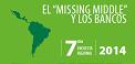 """PYME Y BANCOS EN AMÉRICA LATINA Y EL CARIBE EL """"MISSING MIDDLE"""" Y LOS BANCOS SÉPTIMA ENCUESTA REGIONAL"""