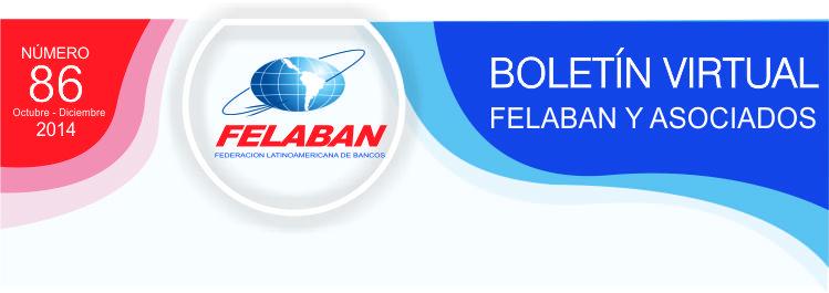 Boletín Virtual FELABAN y Asociados No. 86