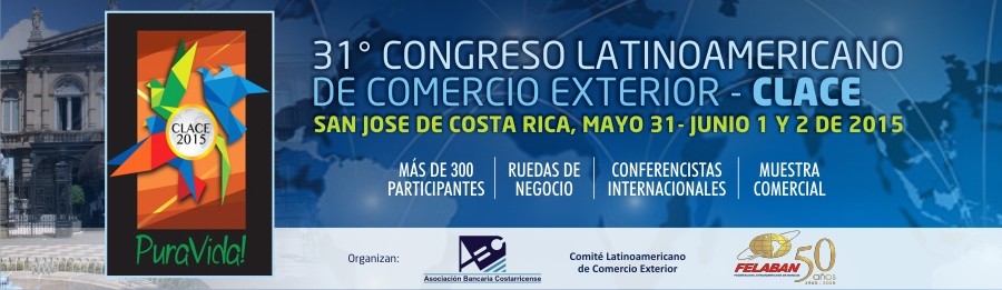 31° Congreso Latinoamericano de Comercio Exterior - CLACE