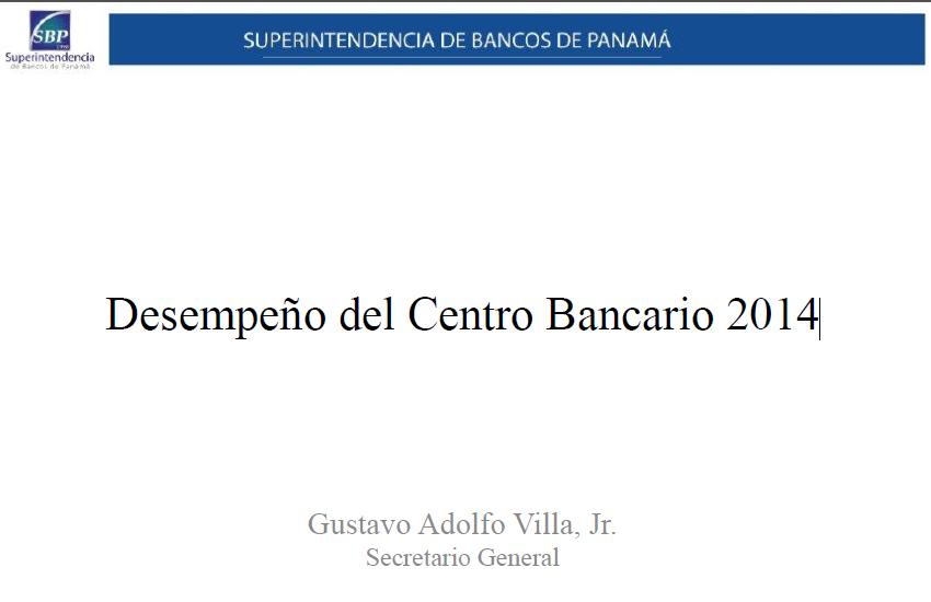 """""""Desempeño del Centro Bancario Internacional de Panamá 2014"""""""