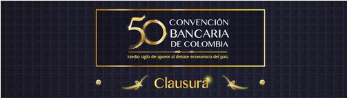 50 Convención Bancaria, Santiago Perdomo, Presidente Junta Directiva de Asobancaria