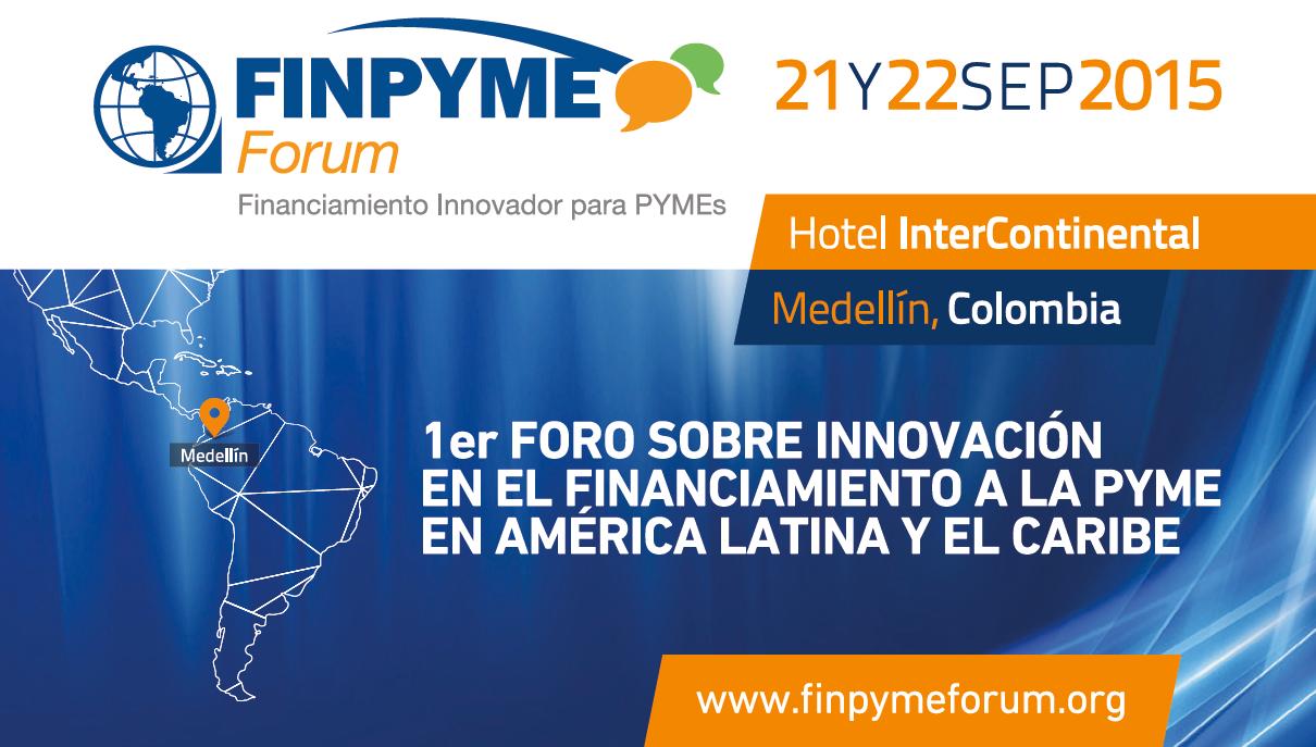 1er foro de innovación en financiamiento a la PYME en América Latina y el Caribe