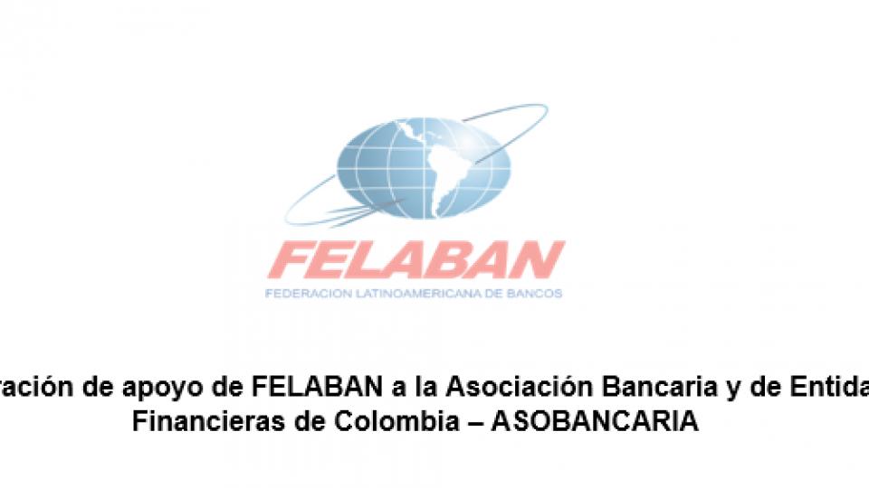 Declaración de apoyo de FELABAN - ASOBANCARIA