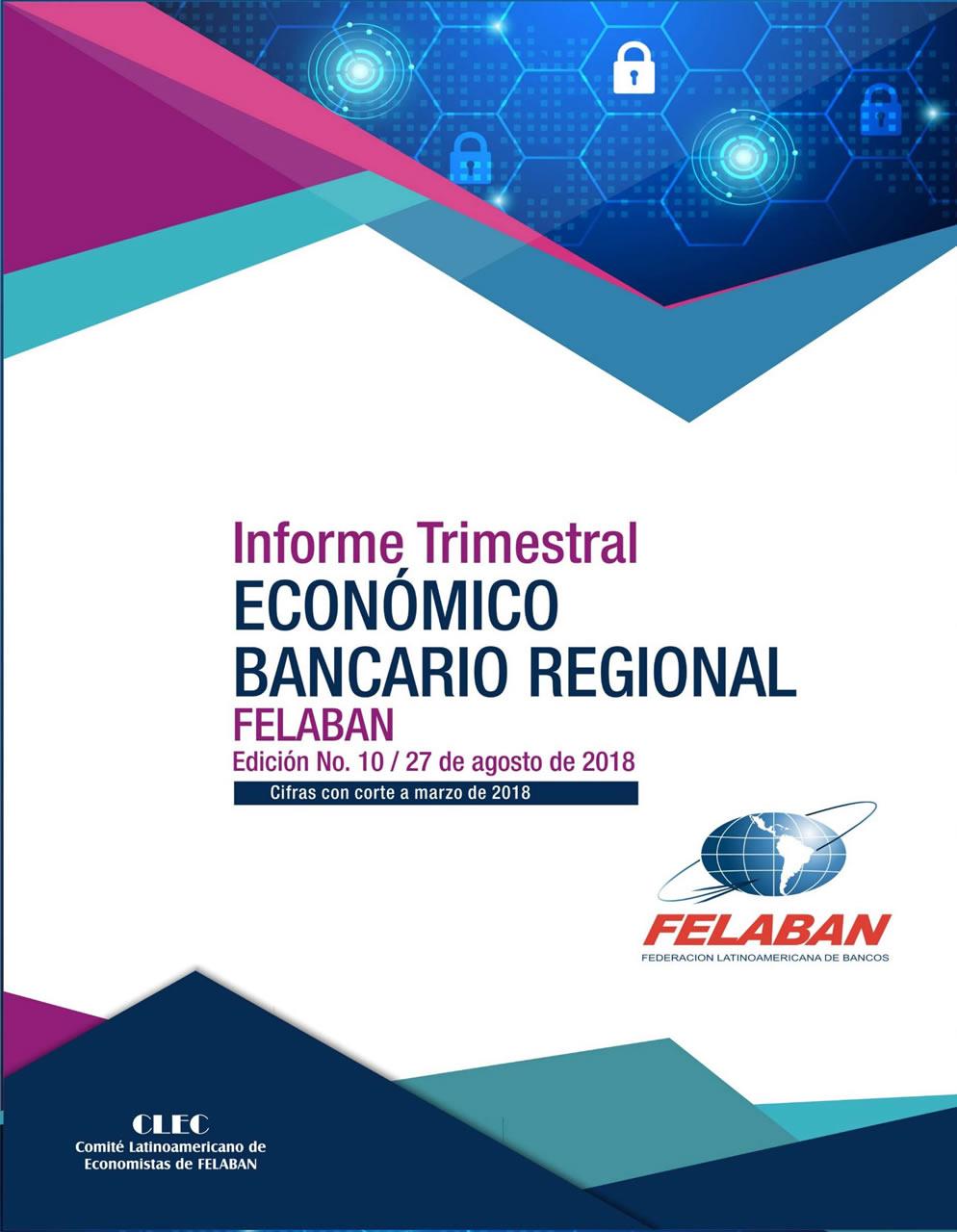 10 Informe Trimestral Económico Bancario Regional