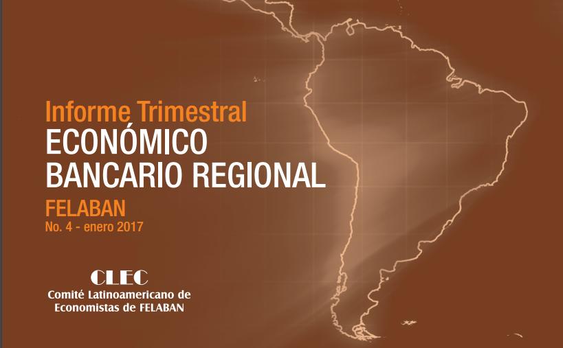 4to Informe Trimestral Económico Bancario Regional