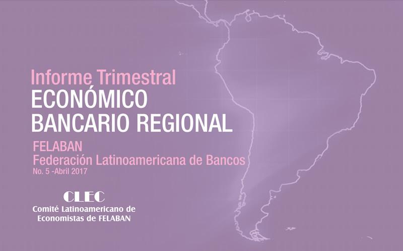 5to Informe Trimestral Económico Bancario Regional