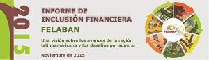 I Informe de Inclusión Financiera - FELABAN 2015
