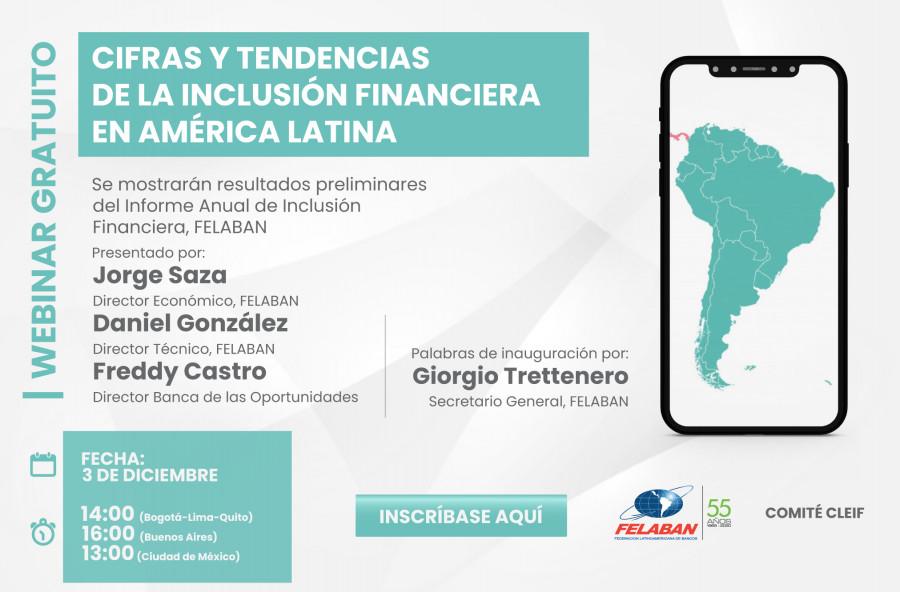 Cifras y Tendencias de la Inclusión Financiera en América Latina