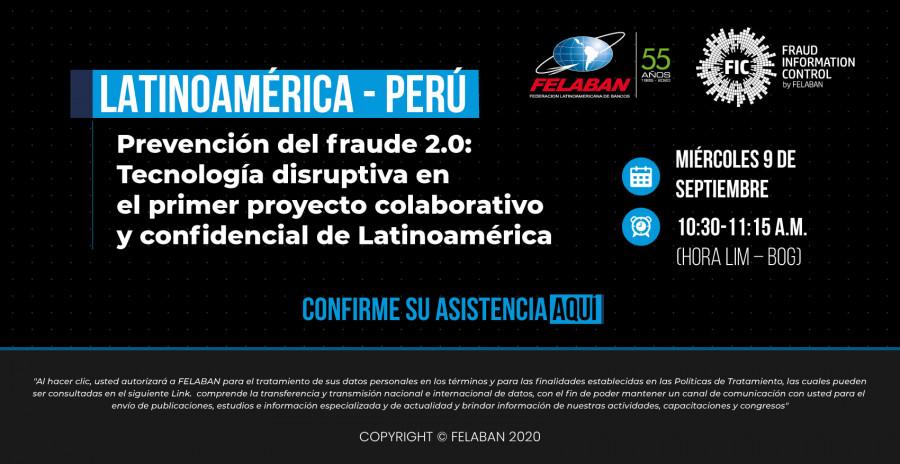 Encuentro Latinoamérica- Perú / Proyecto Regional Concentrador de Fraude FIC