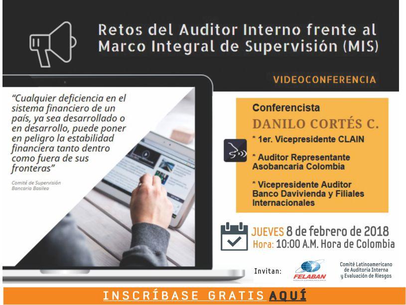 Retos del Auditor Externo Interno frente al Marco Integral de Supervisión (MIS)