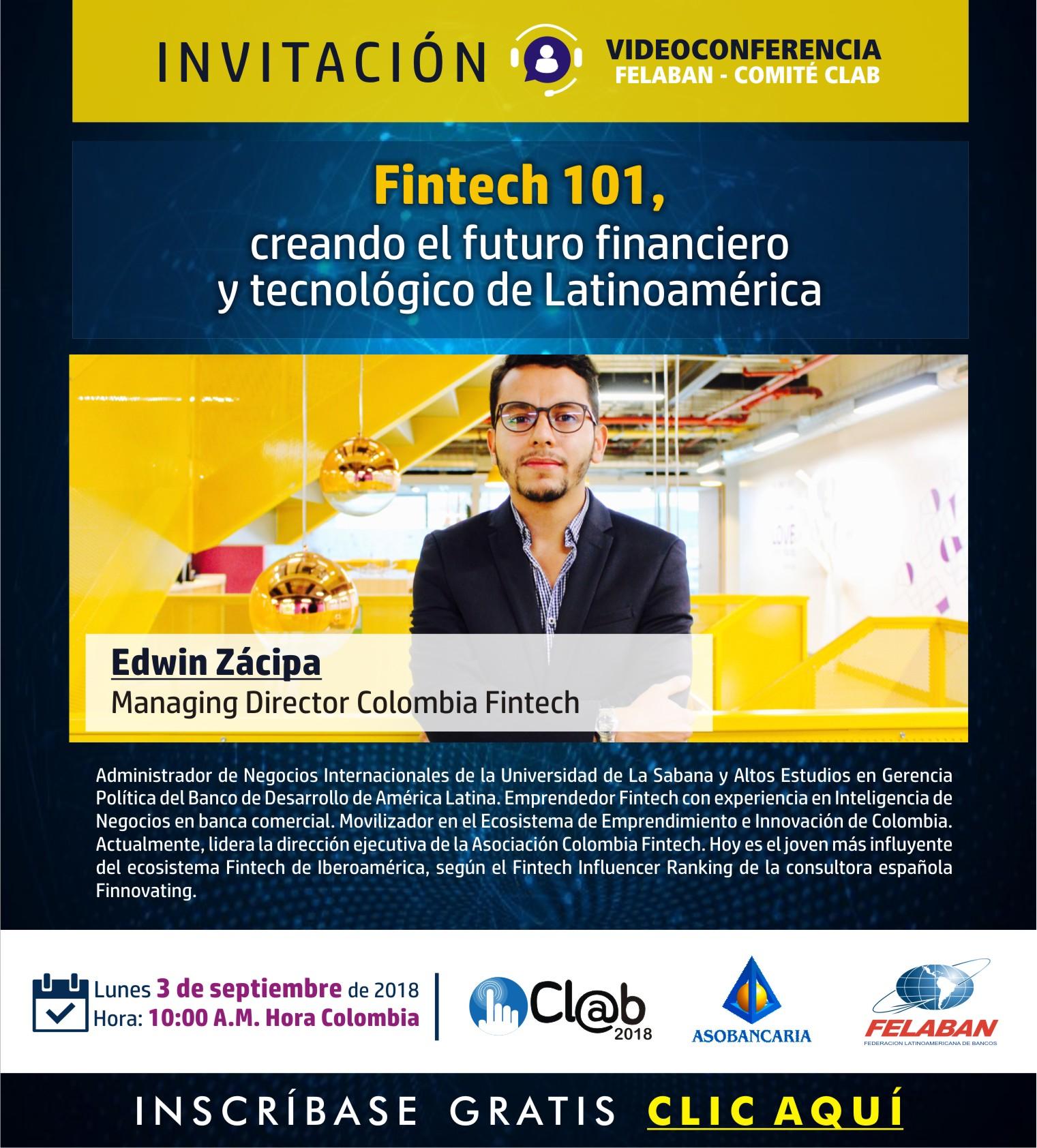 Fintech 101, creando el futuro financiero y tecnológico de Latinoamérica