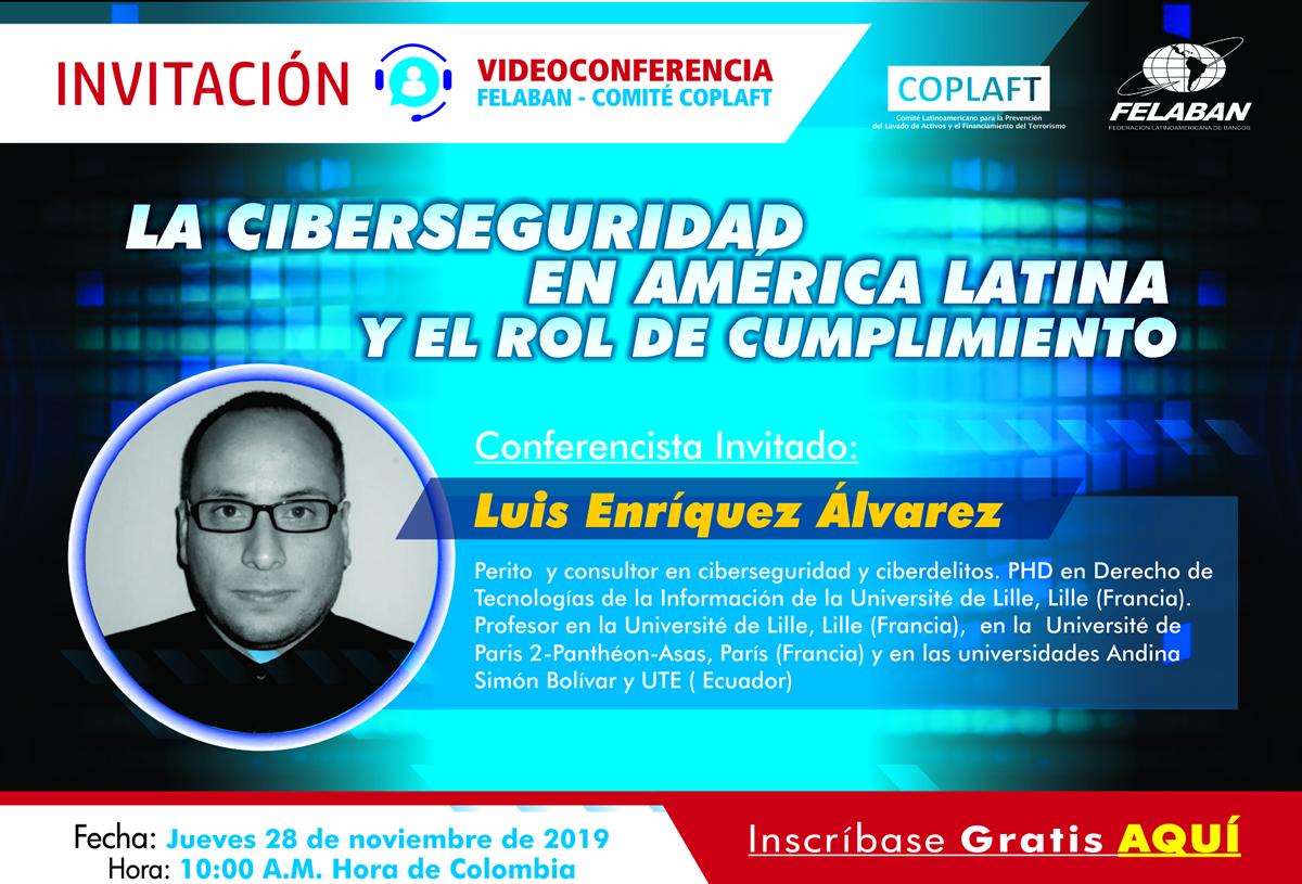 La Ciberseguridad en América Latina y el Rol de Cumplimiento